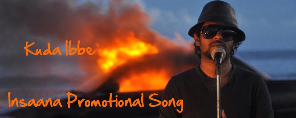 Kuda Ibbe - Insaana Promotional Song (2014) 720p WEBRip x264 - DhiRLS